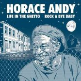 SALE ITEM - Horace Andy - Life In The Ghetto / Mad Professor - Dub In The Ghetto (Ariwa) 12""